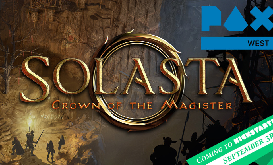 Solasta at Pax West & Kickstarter Update